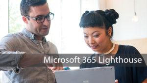 Ya disponible Microsoft 365 Lighthouse
